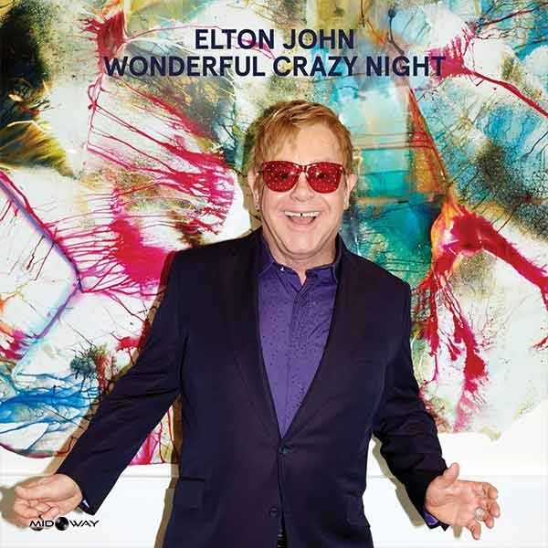 Wonderful Crazy Night | Elton John